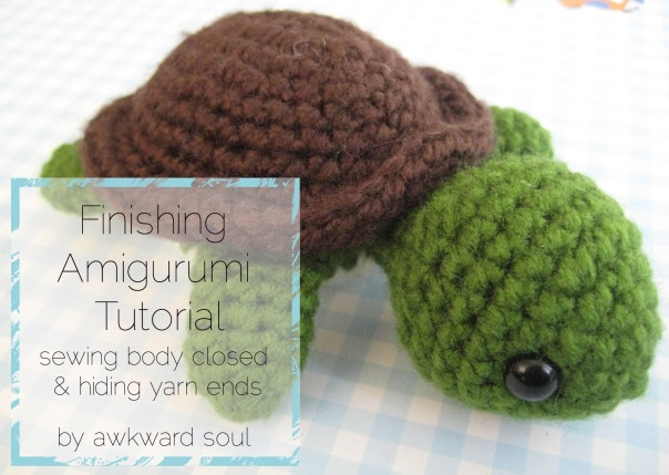 Finishing Amigurumi Tutorial - Awkward Soul
